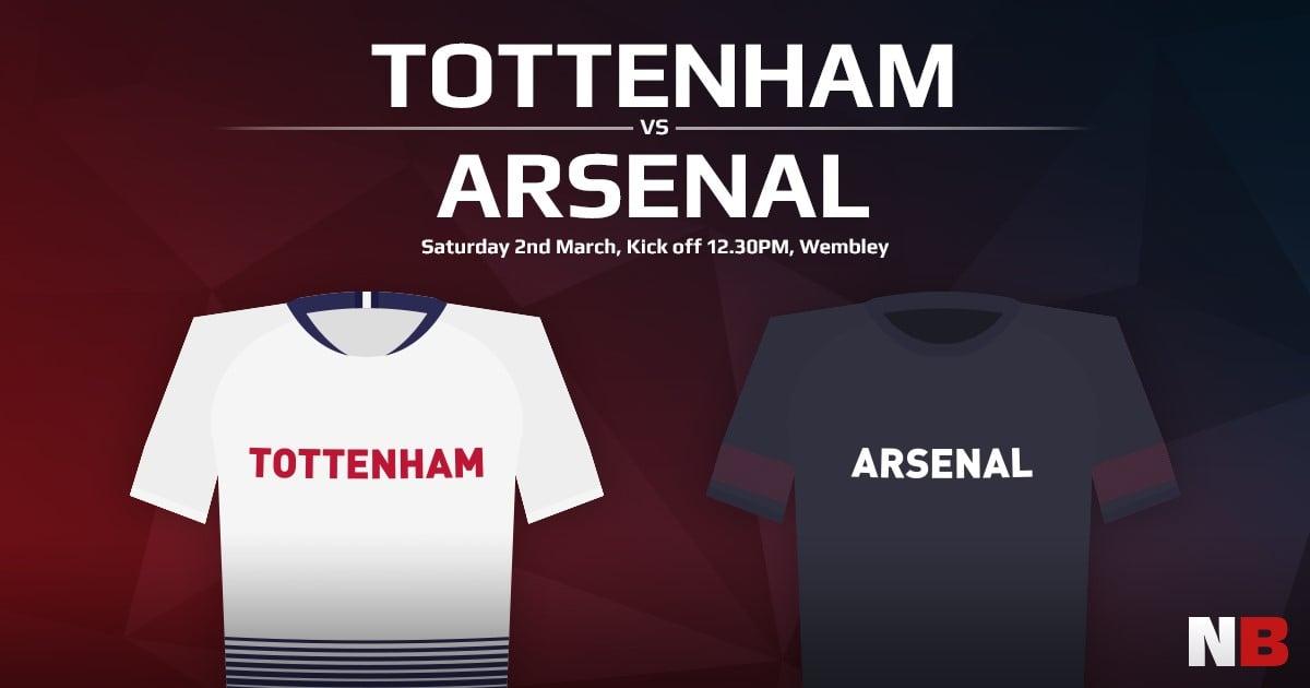 Tottenham vs Arsenal, Saturday 2nd March