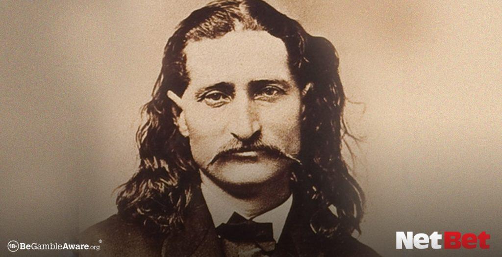 Wild Bill Hicock is a legendary actor gambler